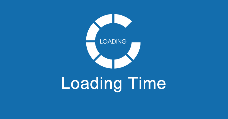 Fast Loading Time