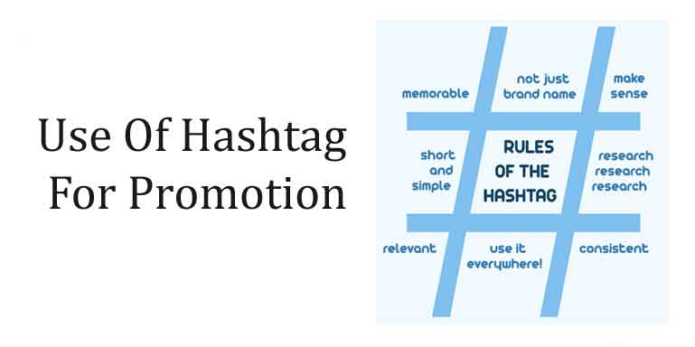 Use Of Hashtags For Promotion