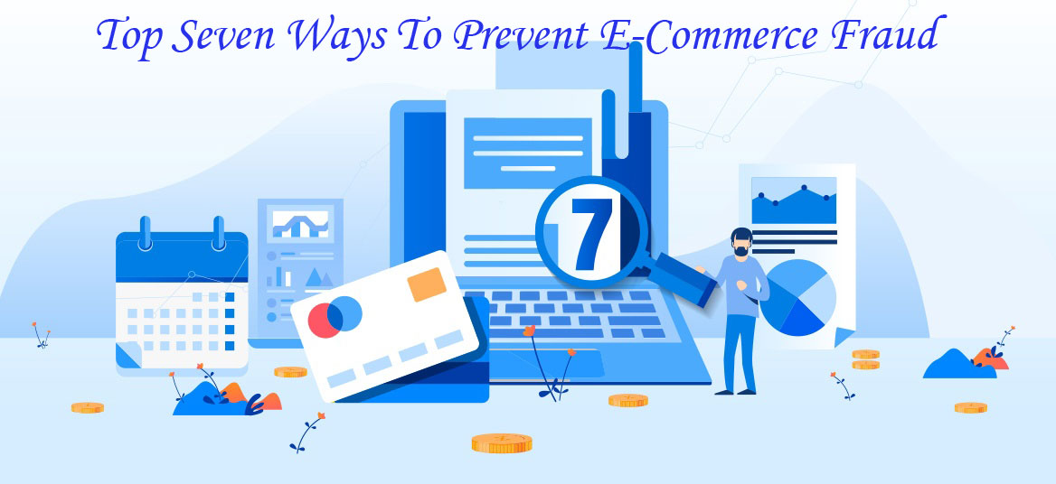 Ways To Prevent Ecommerce Fraud